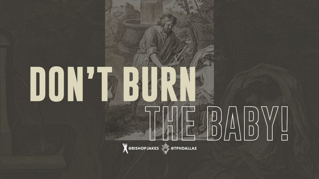 Don't Burn the Baby