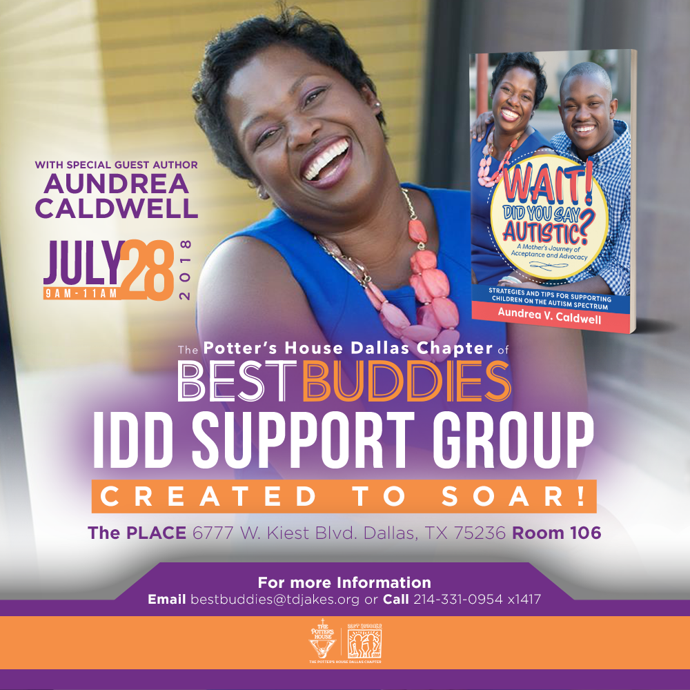 Best Buddies IDD Support Group with Aundrea Caldwell, guest speaker and author of Wait! Did You Say Autistic?