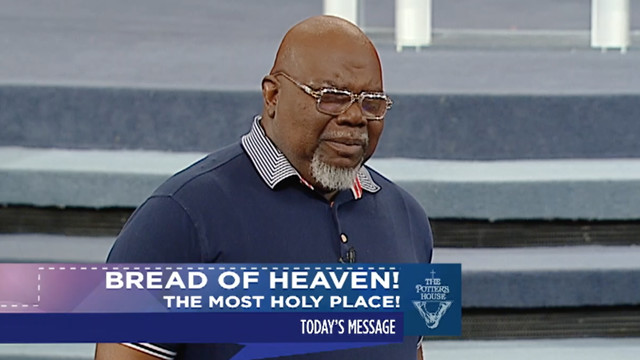 Bread of Heaven: The Most Holy Place