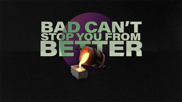 Bad Can't Stop